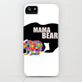 Mama Bear Autism Awareness Support iPhone Case