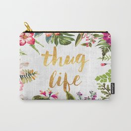 Thug Life - white version Carry-All Pouch