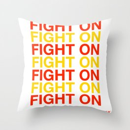 USC FIGHT ON HAVE A NICE DAY - SOUTHERN CALIFORNIA Throw Pillow