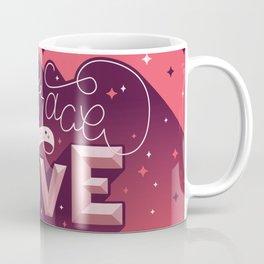 Embrace What You Love Coffee Mug