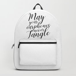 May your earphones never tangle Backpack