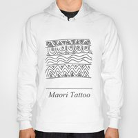 maori Hoodies featuring Maori Tattoo by Harvey Depp