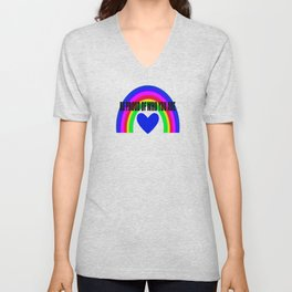 BE PROUD OF WHO YOU ARE Unisex V-Neck