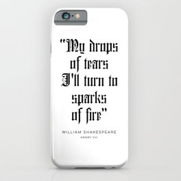 William Shakespeare Quote iPhone Case