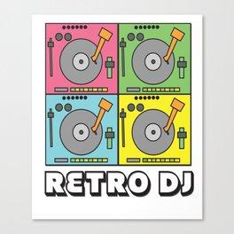Retro Vinyl DJ Gift Music Djane Old school deejay Canvas Print