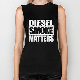 Diesel Smoke Matters Diesel Truck Love Biker Tank