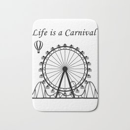 Life is a Carnival Funny T-shirt/Tee Graphic funfair Bath Mat