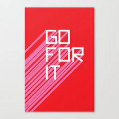 Go For It Canvas Print