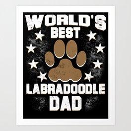 World's Best Labradoodle Dad Art Print