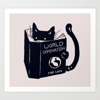 books Art Prints featuring World Domination For Cats by Tobe Fonseca