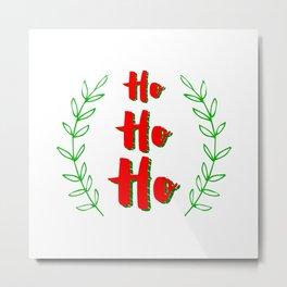 Ho ho ho! Merry Christmas Metal Print