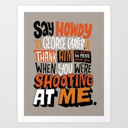Shooting At Me Art Print