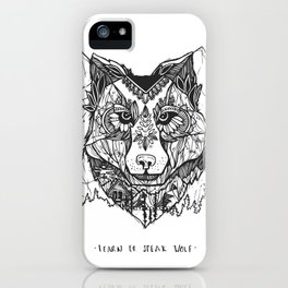Learn To Speak Wolf iPhone Case