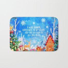 I will honour christmas in my heart Bath Mat