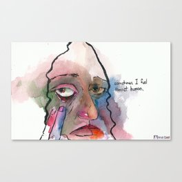 Sometimes I feel almost human Canvas Print