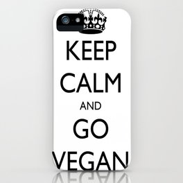 Keep Calm and Go Vegan iPhone Case