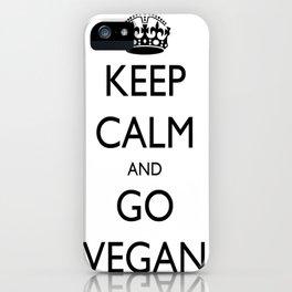 Keep Calm and Go Vegan iPhone Case