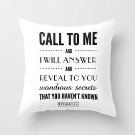 Wondrous Secrets. Jeremiah 33:3.  Throw Pillow
