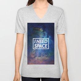 I need space Unisex V-Neck