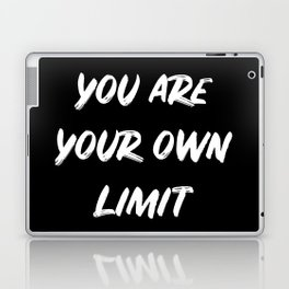 You are your own limit Laptop & iPad Skin