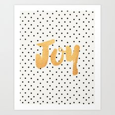 Joy - Polka dots and gold Art Print