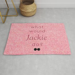 What Would Jackie Do? Rug