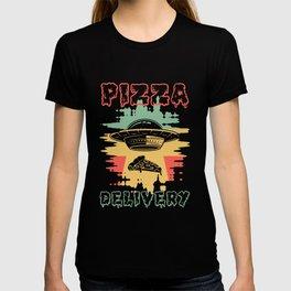 Pizza delivery Ufo Alien Alien T-shirt