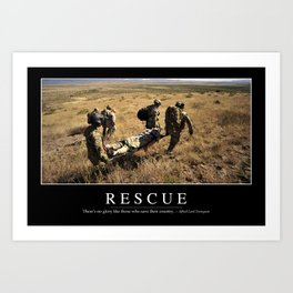 Rescue: Inspirational Quote and Motivational Poster Art Print