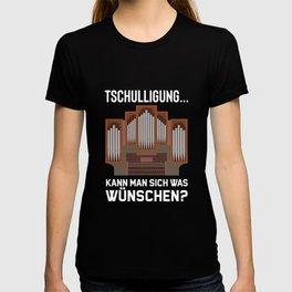 Organist Orgelspieler Lustiger Kirchen Spruch T-shirt