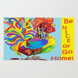 Be Nice or Go Home! Rug