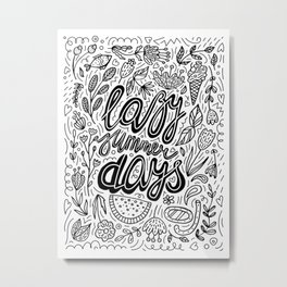 Lazy Summer Days Black And White Poster Metal Print