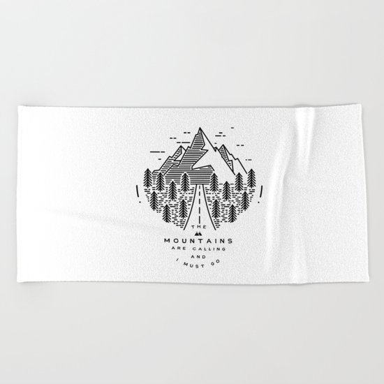 The mountains are calling and I must go- Nordic Beach Towel