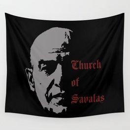 CHURCH OF SAVALAS - TRIBUTE TO TELLY SAVALAS Wall Tapestry