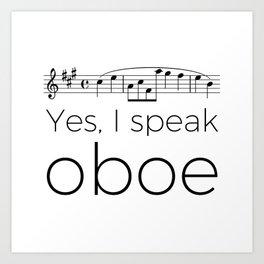 Yes, I speak oboe (2) (white) Art Print