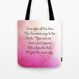 Even After All This Time, by Hafiz Tote Bag