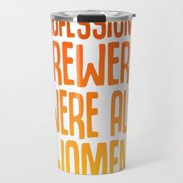 Beer For Women Female Drinking Team Beer Lover Strong Woman Travel Mug