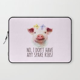 Vegan Statement No I don't Have Any Spare Ribs Laptop Sleeve