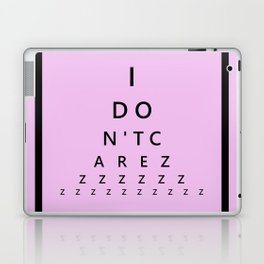 I Don't Care - Abstract, eye test, humorous, funny typography design Laptop & iPad Skin