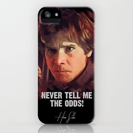 Never Tell Me The Odds - Han Solo iPhone Case