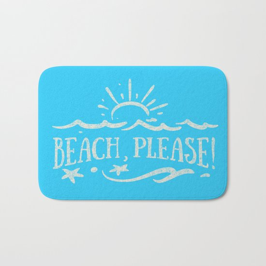 BEACH PLEASE - white Typography on Aqua for your summer - Mix & Match Bath Mat