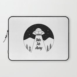 'Take Me Away' UFO Laptop Sleeve