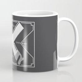 SHARPEN YOUR SAW DAILY  Coffee Mug