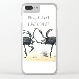 Twist, shout and  forget about it ! Clear iPhone Case