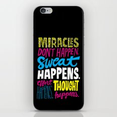 Miracles Don't Happen iPhone & iPod Skin