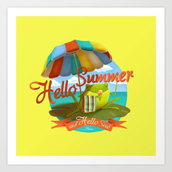 Hello summer and hello sea! Art Print