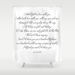 I'd choose you 2 #quotes #love #minimalism Shower Curtain