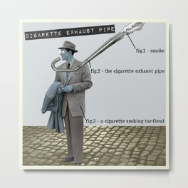 Cigarette Exhaust Pipe Metal Print