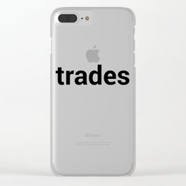 trades Clear iPhone Case