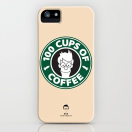100 Cups of Coffee iPhone Case