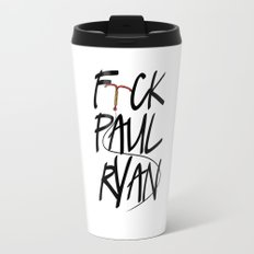 F(IUD)ck Paul Ryan Travel Mug